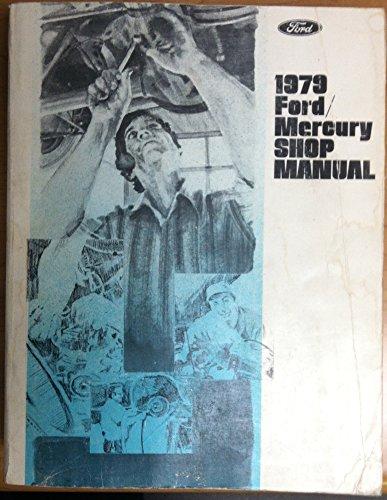 1979 Ford/Mercury Shop Manual (Vacuum Throttle)