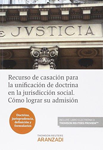 Descargar Libro Recurso De Casación Para La Unificación De Doctrina En La Jurisdicción Social. C Aa.vv