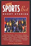 More Sports Best Short Stories