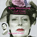 CUFF CLOUT by Kate Westbrook (2004-10-26)