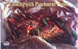 Front cover for the book Cooking With Parchment Paper by David Diresta