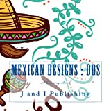 Mexican Designs : Dos