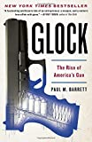 img - for Glock: The Rise of America's Gun book / textbook / text book