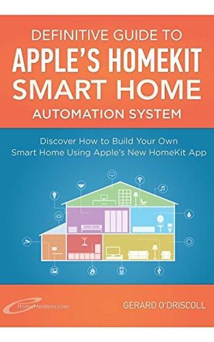 Definitive Guide to Apple's HomeKit Smart Home Automation