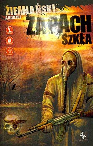 Zapach szkla Andrzej Ziemianski
