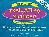 Trail Atlas of Michigan: Nature, Mountain Biking, Hiking Cross Country Skiing