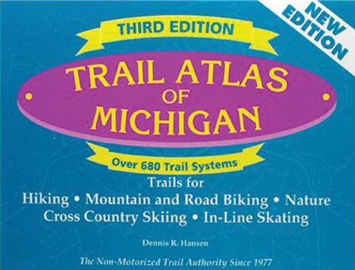Trail Atlas of Michigan: Third Edition PDF Text fb2 ebook