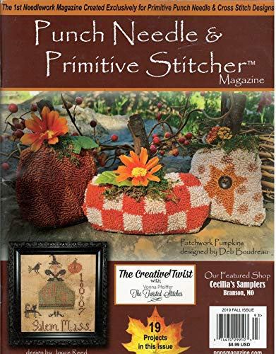 Punch Needle & Primitive Stitcher Magazine Fall 2019