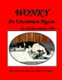 Wonky - An Uncommon Pigeon offers