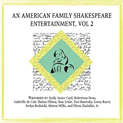 An American Family Shakespeare Entertainment, Vol. 2 (Dramatized)