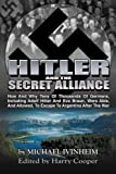 img - for Hitler and the Secret Alliance (Hitler Escape) book / textbook / text book