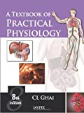 A Textbook of Practical Physiology, Ghai, C. L., 935025932X