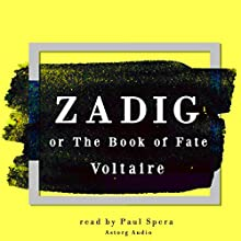 Zadig or the book of fate Audiobook by Voltaire Narrated by Paul Spera