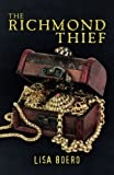 The Richmond Thief (Lady Althea Mystery Series) (Volume 1) offers