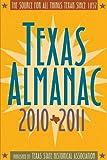 Texas Almanac 2010-2011, , 0876112416