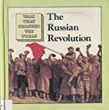 Russian Revolution (Wars That Changed the World)