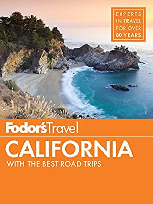 Fodor's California: with the Best Road Trips (Full-color Travel Guide)