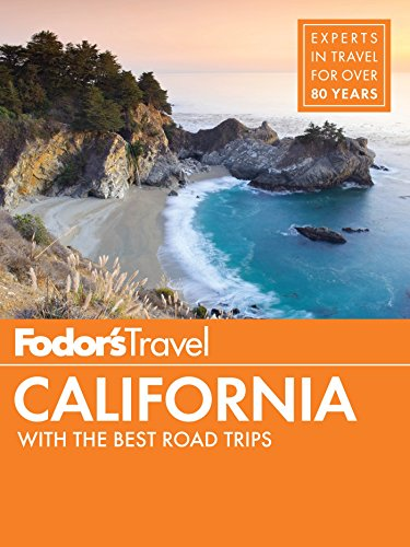 Fodor's California: with the Best Road Trips (Full-color Travel Guide Book 32)