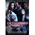 Determined Prince (Captured by a Dragon-Shifter Book 1)