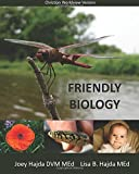 Friendly Biology (Christian Worldview Edition)