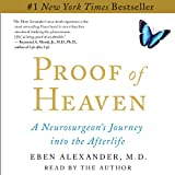 Proof of Heaven: A Neurosurgeon's Near-Death