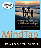 Bundle: Marriages, Families, and Relationships: Making Choices in a Diverse Society, 12th + MindTap Sociology Printed Access Card, Mary Ann Lamanna and Agnes Riedmann, 1305361660