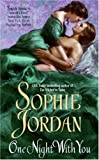 One Night With You by Sophie Jordan front cover