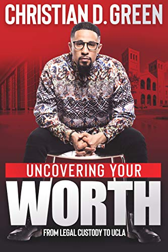 Uncovering Your Worth: From Legal Custody to UCLA