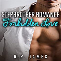 Stepbrother Romance: Forbidden Love