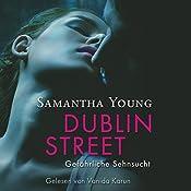 Dublin Street: Gefährliche Sehnsucht | Samantha Young