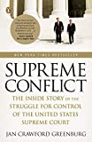 img - for Supreme Conflict: The Inside Story of the Struggle for Control of the United States Supreme Court book / textbook / text book