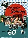 Génération Johnny : Les idoles des années 60 par Jouffa