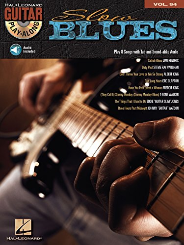 Slow Blues: Guitar Play-Along Volume 94