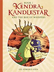 Kendra Kandlestar and the Box of Whispers (The Chronicles of Kendra Kandlestar Book 1)