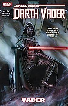 Star Wars: Darth Vader Vol. 1: Vader (Darth Vader (2015-2016)) by [Gillen, Kieron]