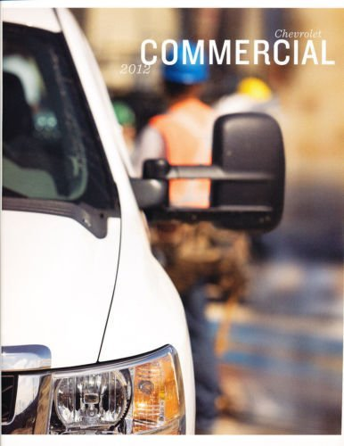 Amazon.com : 2012 Chevrolet Chevy Commercial Truck and Van 28-page Sales Brochure Catalog : Everything Else