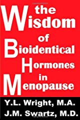 The Wisdom of Bioidentical Hormones in Menopause! Capa comum