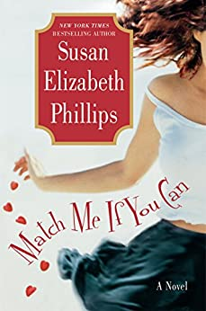 Match Me If You Can (Chicago Stars Series) by [Phillips, Susan Elizabeth]