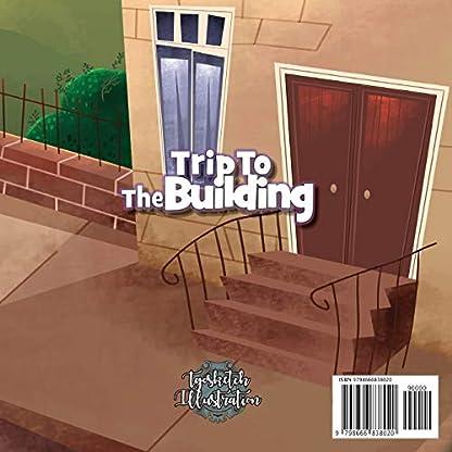 Trip To The Building: 1st trip To The Building