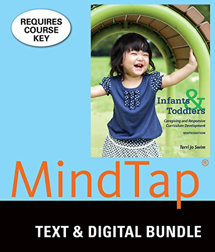 Bundle: Infants, Toddlers, and Caregivers: Caregiving and Responsive Curriculum Development, Loose-leaf Version, 9th + MindTap Education, 1 term (6 months) Printed Access Card