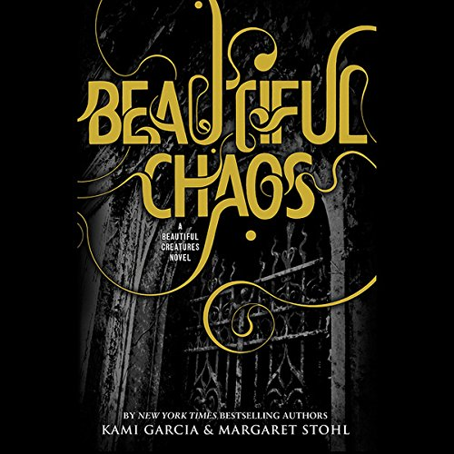 Beautiful Chaos: Beautiful Creatures, Book 3 Audiobook [Free Download by Trial] thumbnail