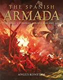 The Spanish Armada: The Great Enterprise against England 1588 (General Military)