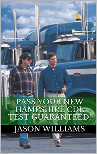 Pass Your New Jersey CDL Test Guaranteed! 100 Most Common New Jersey Commercial Driver's License With Real Practice Questions