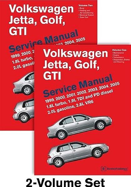 Volkswagen Jetta Golf Gti A4 Service Manual 1999 2000 2001 2002 2003 2004 2005 2 Volume Set Bentley Publishers 9780837616780 Amazon Com Books
