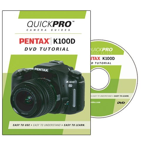 Pentax K100D Instructional DVD by QuickPro Camera Guides (Pentax Digital K100d)