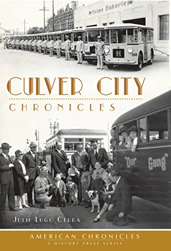 Culver City Chronicles (American - Ca Of City City Culver