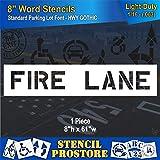 Pavement Marking Stencils - 8 inch FIRE Lane Stencil - 8'' x 61'' x 1/16'' (63 mil) - Light-Duty