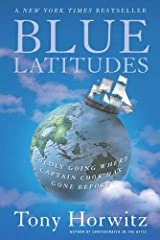 Blue Latitudes: Boldly Going Where Captain Cook Has Gone Before Kindle Edition