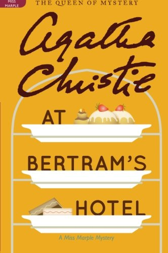 At Bertram's Hotel: A Miss Marple Mystery (Miss Marple Mysteries)