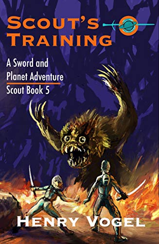 BOOK RELEASE: SCOUT'S TRAINING, by Henry Vogel